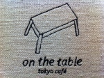 On The Table Tokyo Cafe - Bangkok